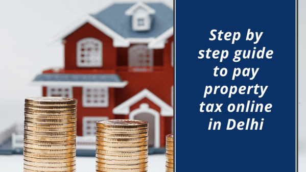 How to pay property tax online in Delhi?