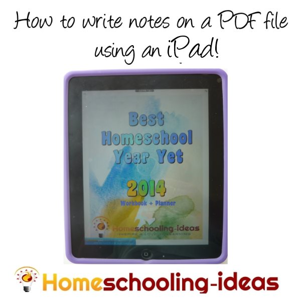 How to write notes on a PDF document using an iPad for Homeschooling