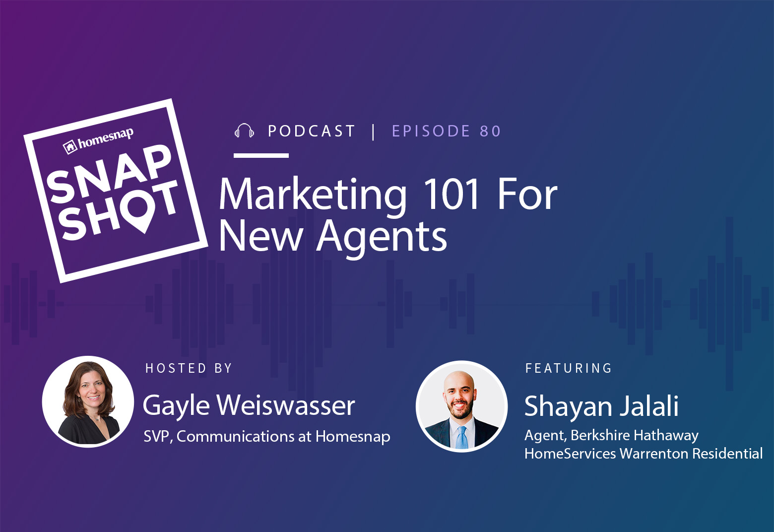 homesnap-snapshot-podcast-tips-for-new-real-estate-agents