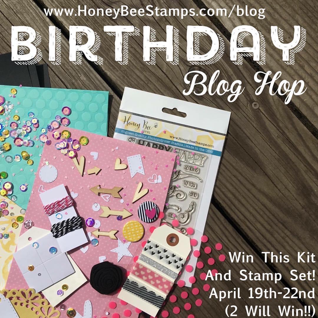 Honey Bee Stamps 1st Birthday Blog Hop