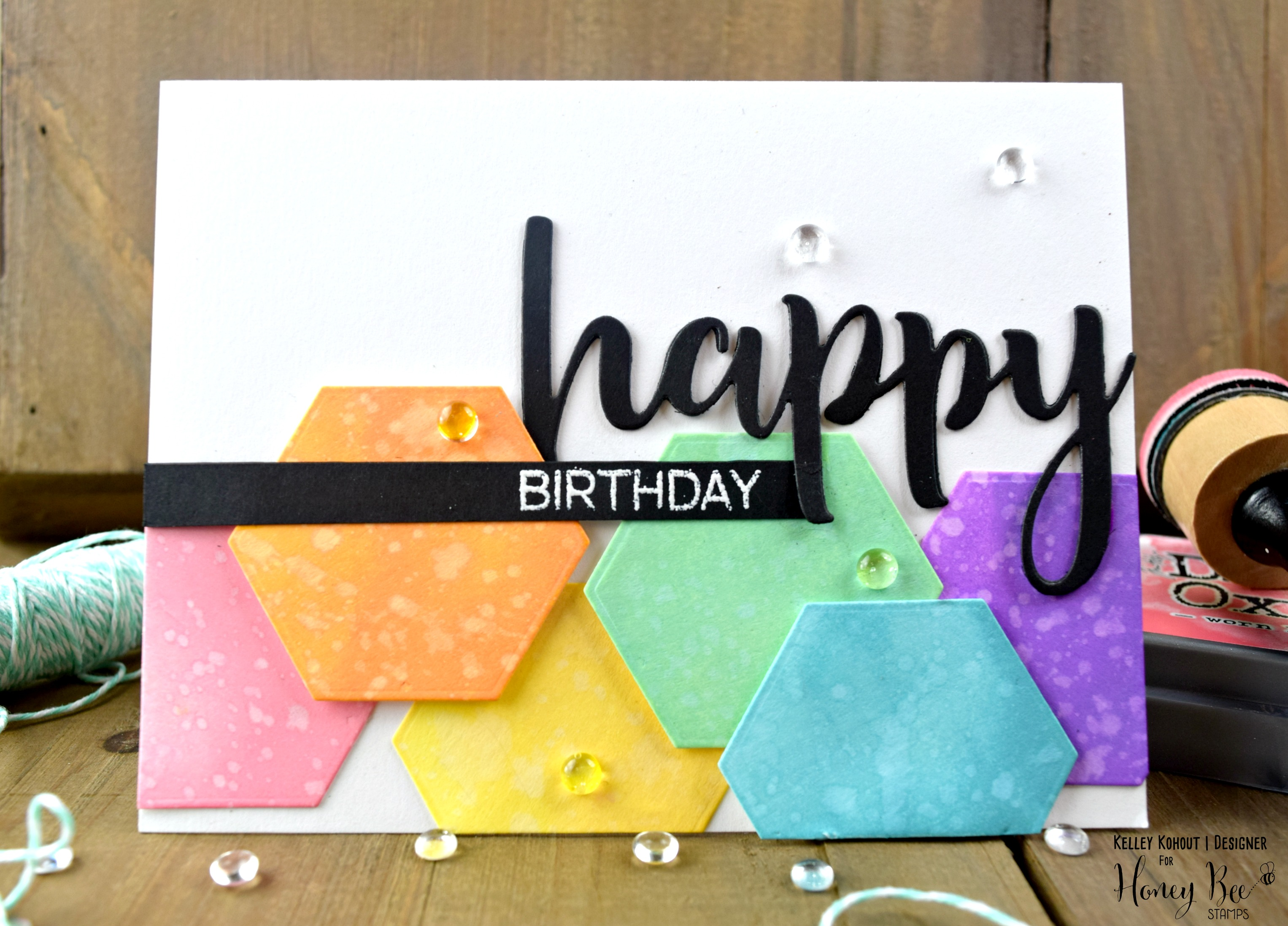 Happy Birthday! Featuring Hexagon Solid Stacked Dies