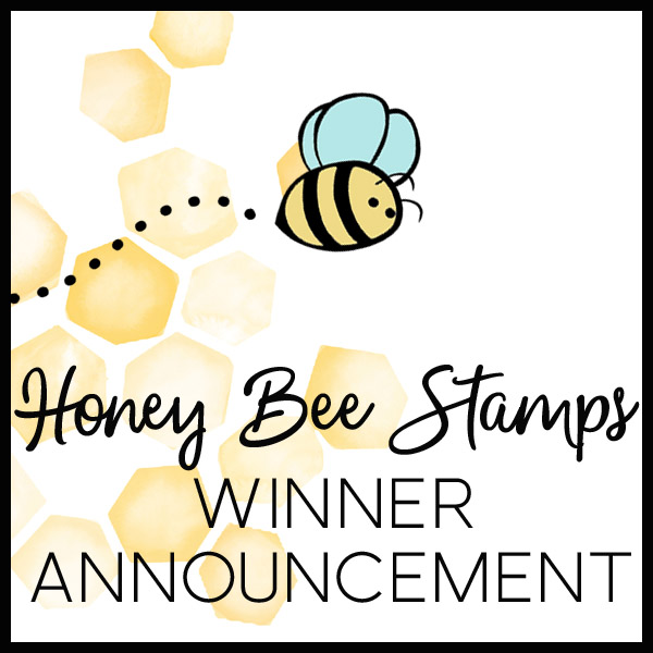 Bee Bold Blog Hop Winners!