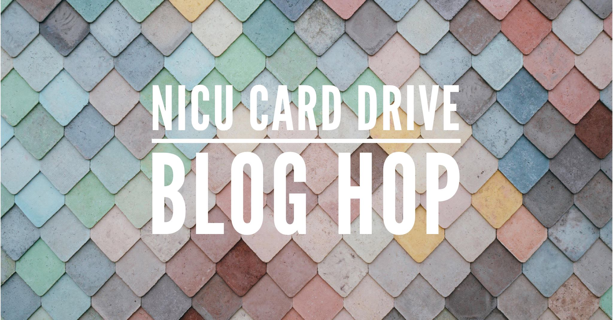NICU Card Drive Blog Hop