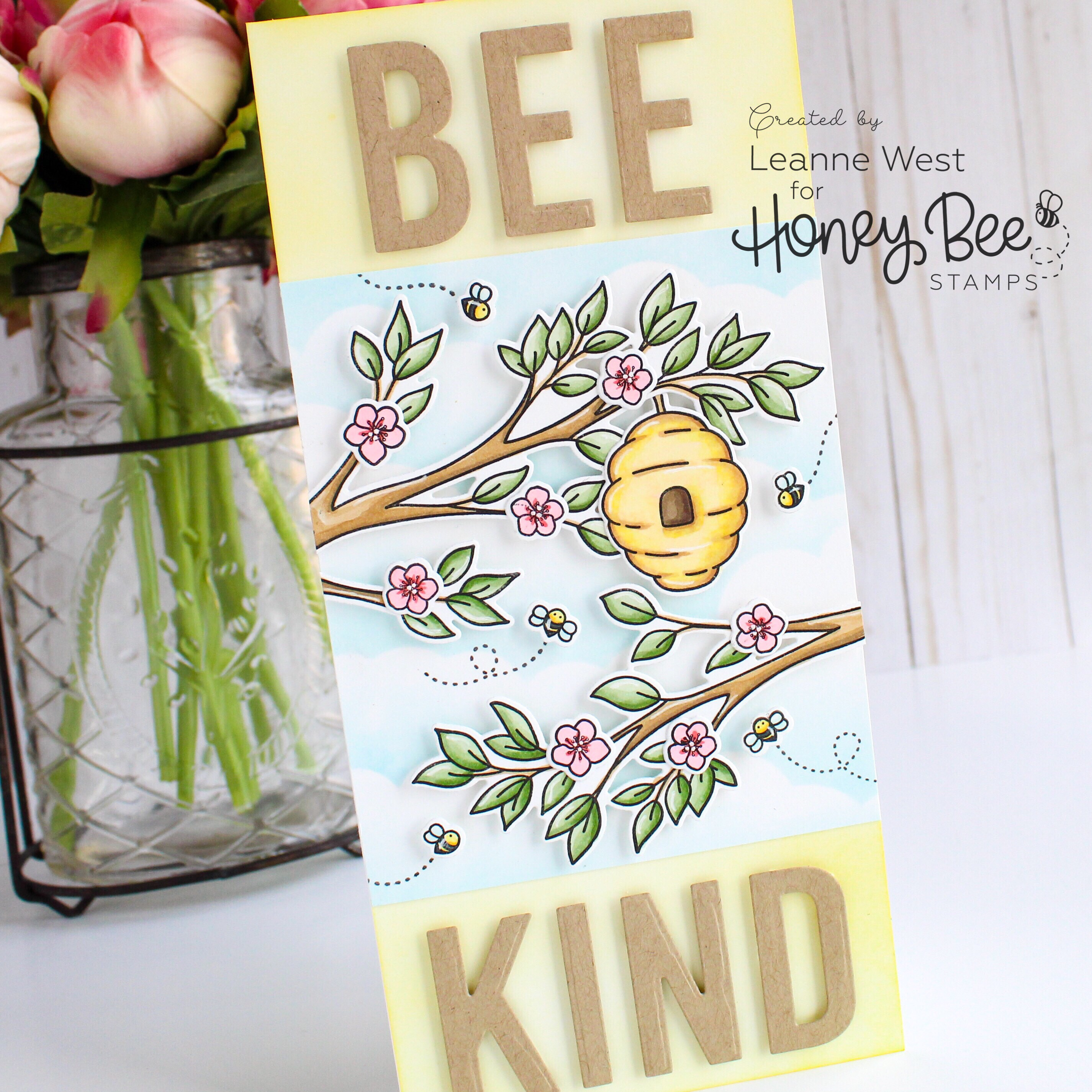 Have Courage and Bee Kind