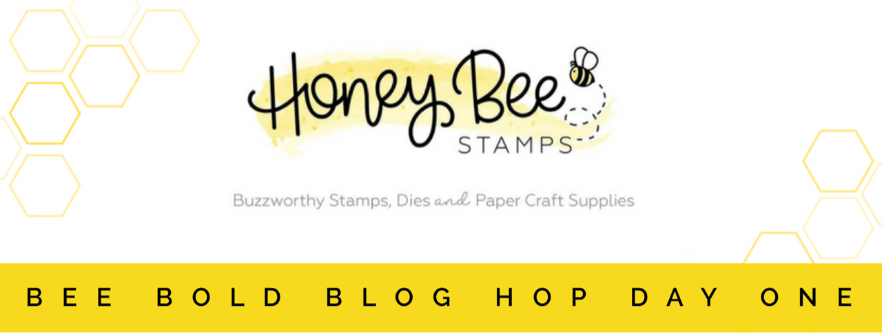 BEE BOLD Blog Hop: Day One