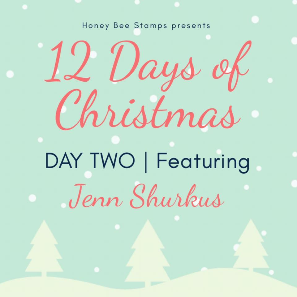 Twelve Days of Christmas – Day Two Designer: Jenn Shurkus