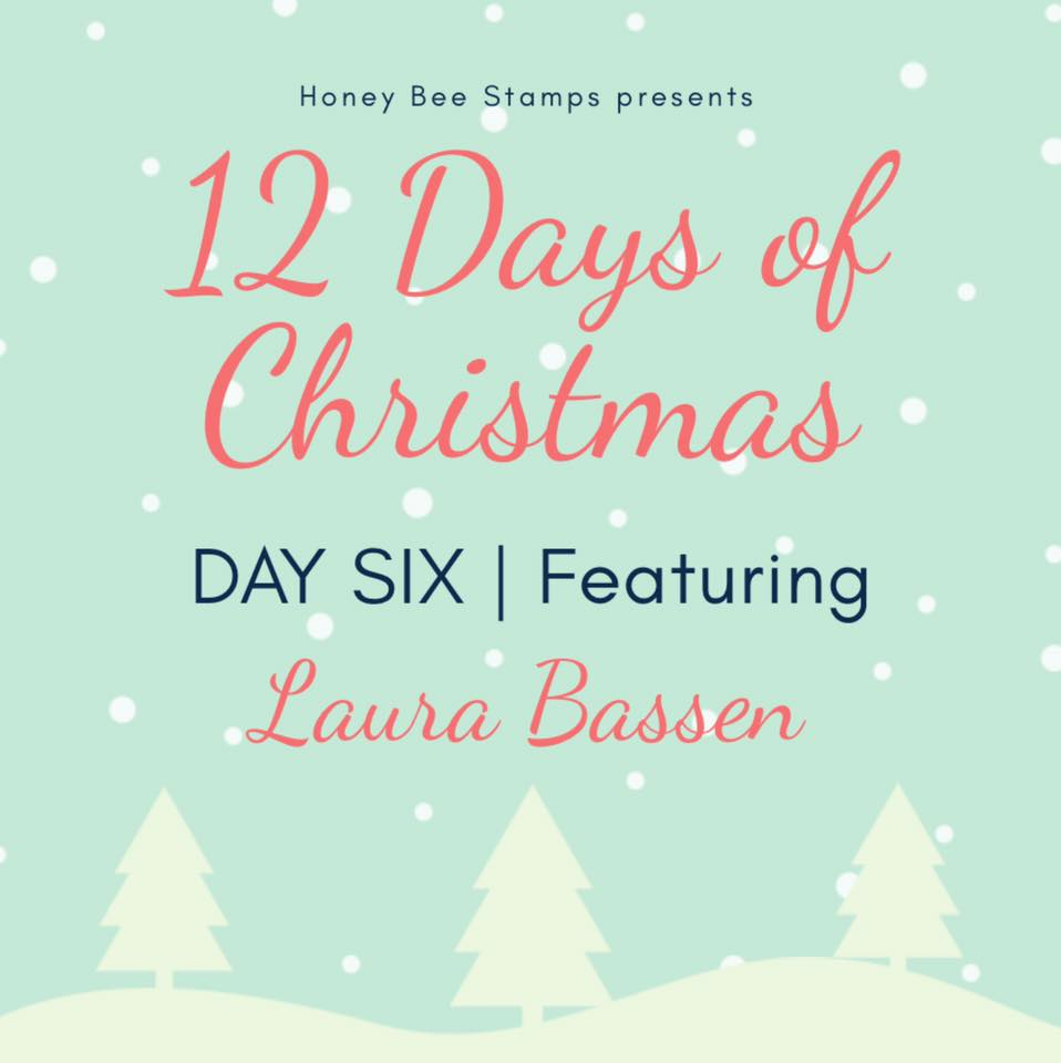Twelve Days of Christmas – Day Six Designer: Laura Bassen