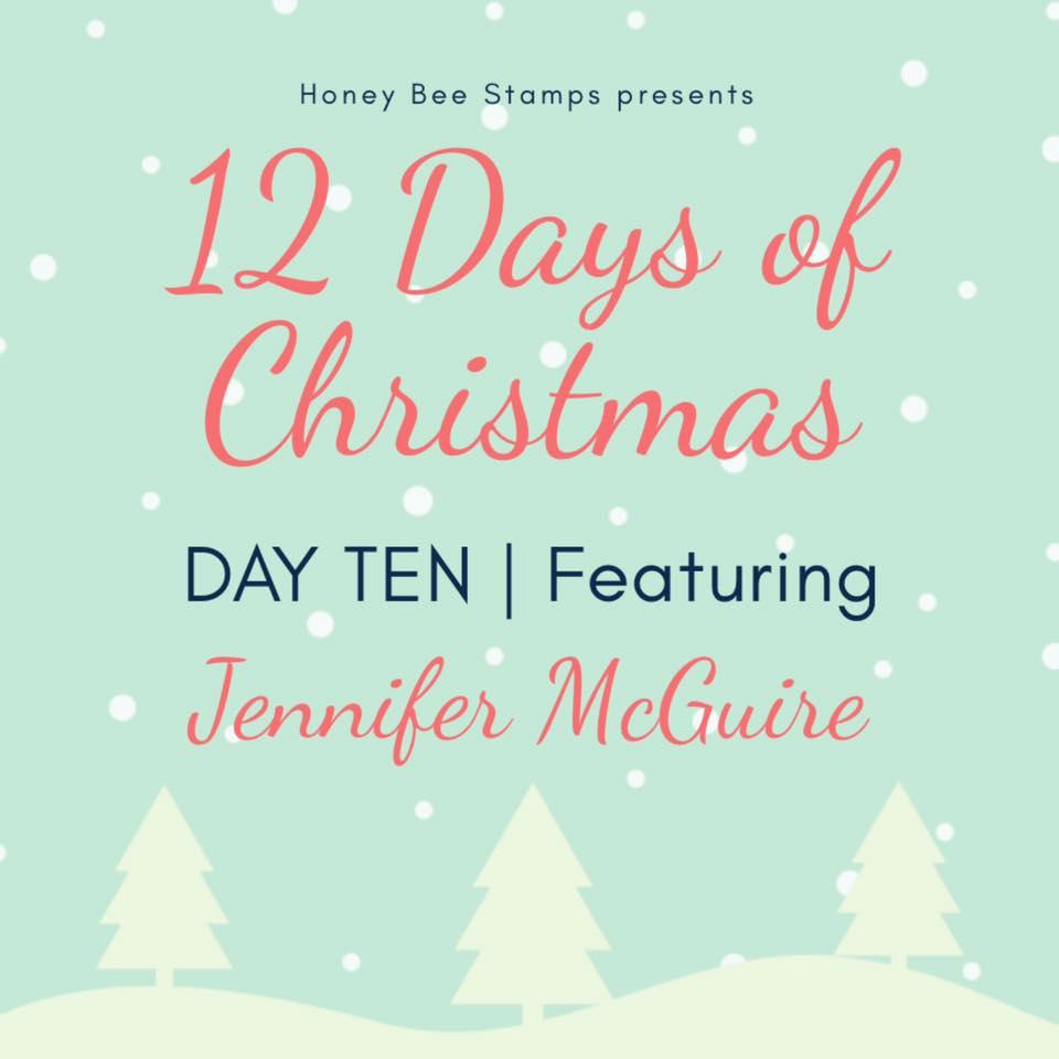 Twelve Days of Christmas – Day Ten Designer: Jennifer McGuire