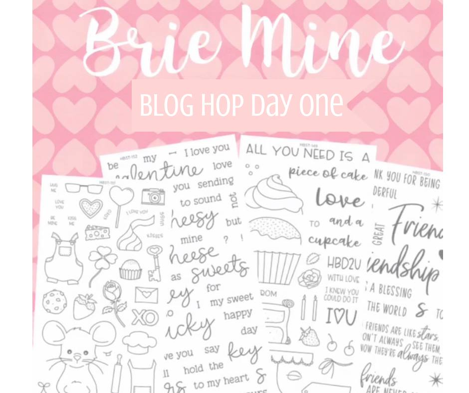 Brie Mine Blog Hop – Day One