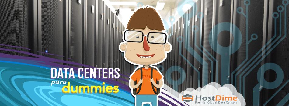 Data center para Dummies