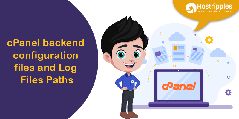 cPanel backend configuration files and Log Files Paths, Hostripples Web Hosting