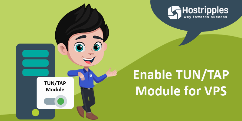 How to Enable TUN/TAP in VPS, Hostripples Web Hosting