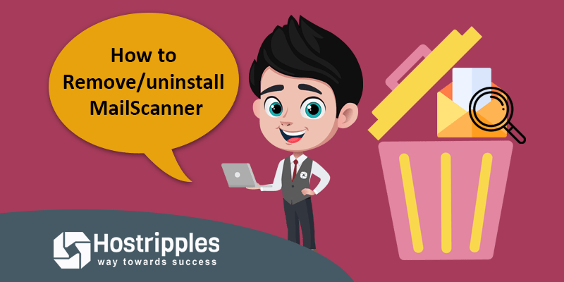 How to Remove/uninstall MailScanner, Hostripples Web Hosting