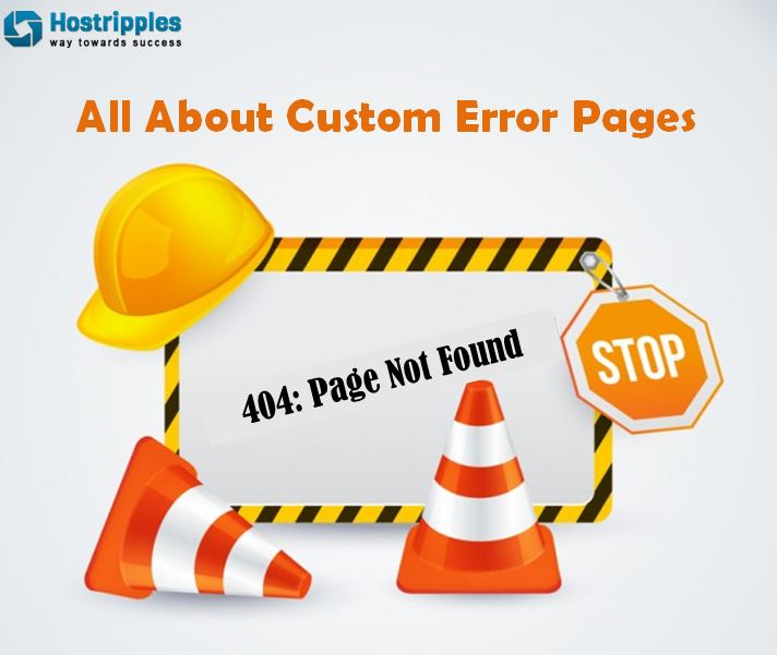 Error pages, All About Custom Error Pages, Hostripples Web Hosting