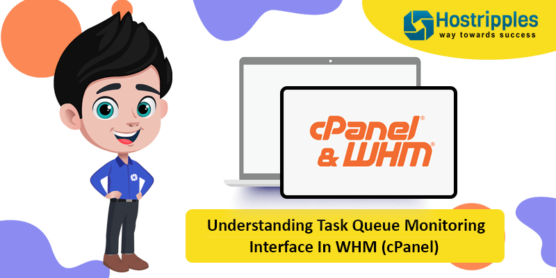 Understanding Task Queue Monitoring Interface In WHM (cPanel), Hostripples Web Hosting