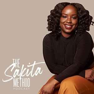 The Sakita Method   Best Marketing Podcasts