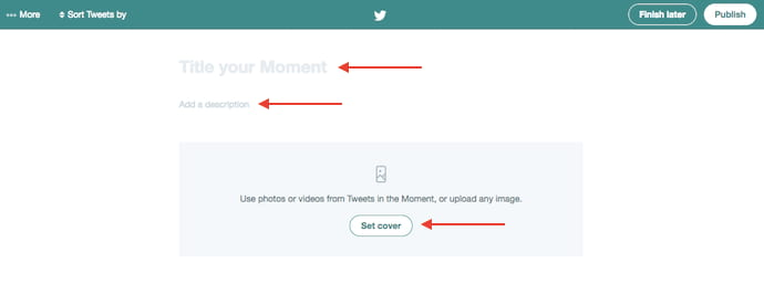 Fields to choose a title, description, and cover photo for a new Twitter Moment