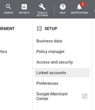 """Linked accounts"" menu item inside Google Ads"