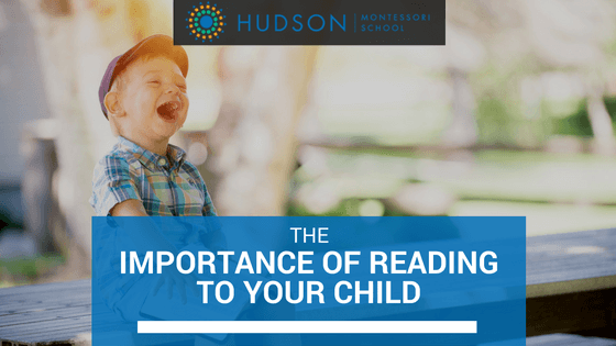 The Importance of Reading to your Child