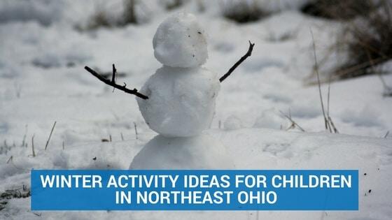 Winter Activity Ideas for Children in Northeast Ohio