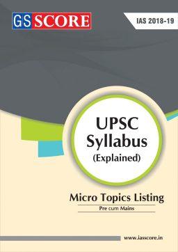 GS Score UPSC Syllabus Micro Topics Listing PDF - Upsc Materials