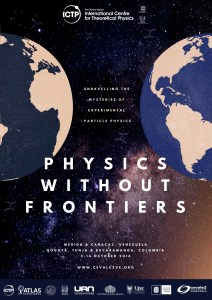 Physics Without Frontiers is an outreach program created by ICTP, to inspire and engage students in developing countries in high energy physics. It has been taking science on the road all over the globe in the past few years: Vietnam, Algeria, Palestine, Nepal. In October 2016 the program arrived in Colombia and Venezuela, co-sponsored by ICTP, the ATLAS Experiment, and the Universidad Antonio Nariño (UAN).