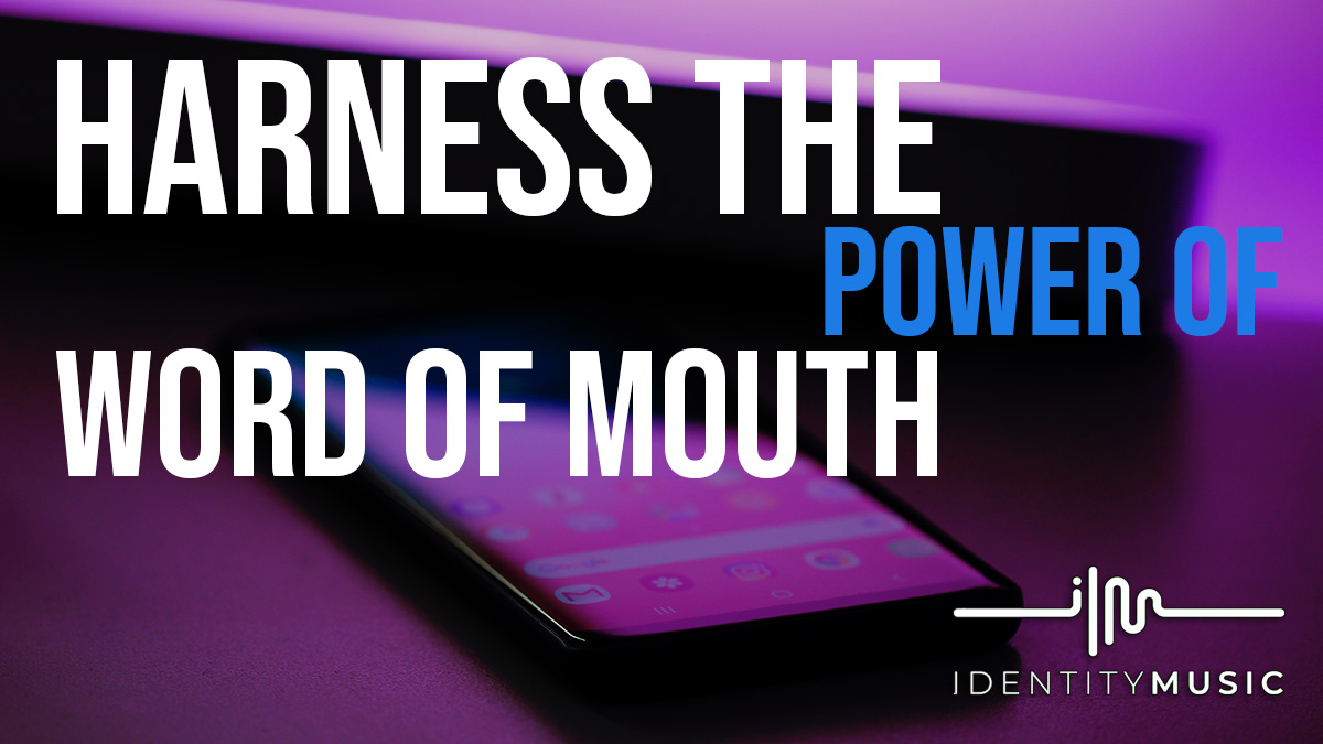 "Harnessing the power of ""Word of Mouth"""