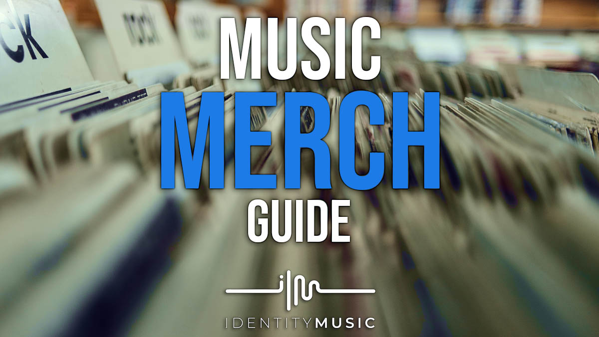 Music Merch Guide