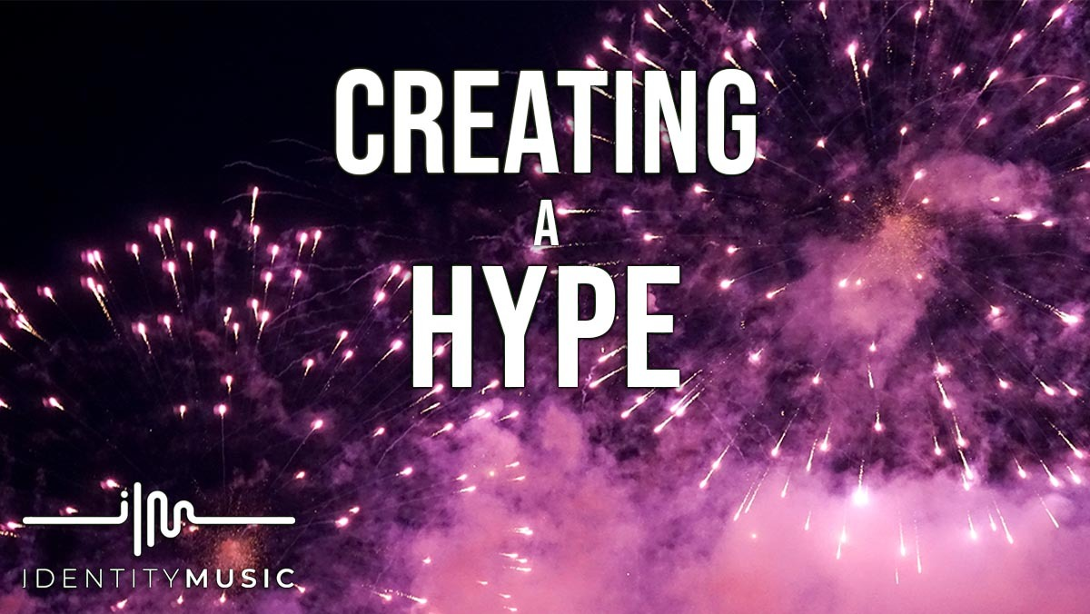 7 Ways To Build A Hype