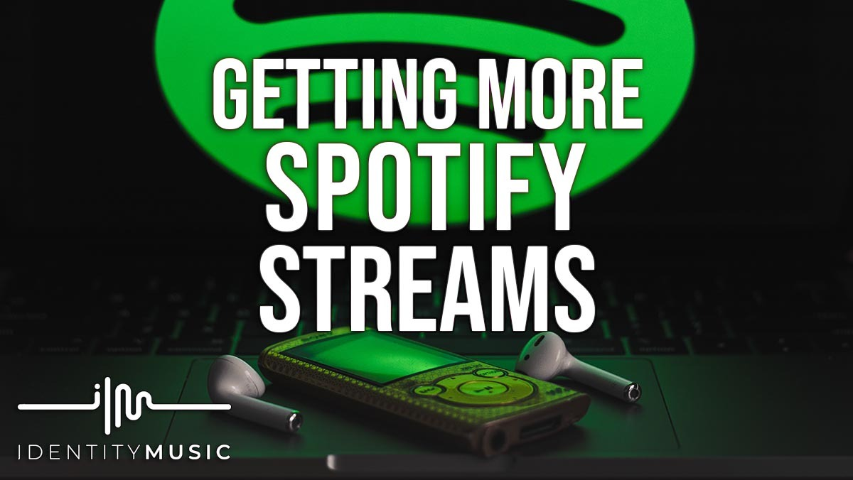 Getting More Spotify Streams