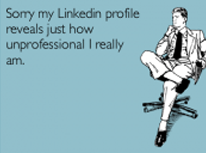 How NOT to use LinkedIn – 6 Ways to Being Idiot-Proof on LinkedIn