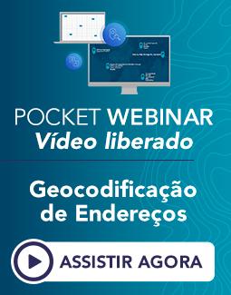 Pocket Webinar: Geocodificação de Endereços