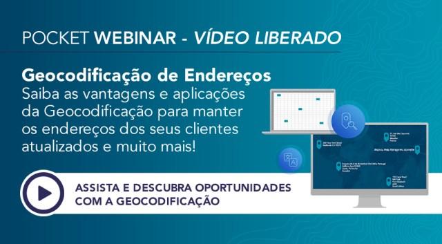 Pocket Webinar: Geocodificação de Endereços e StreetMap Premium