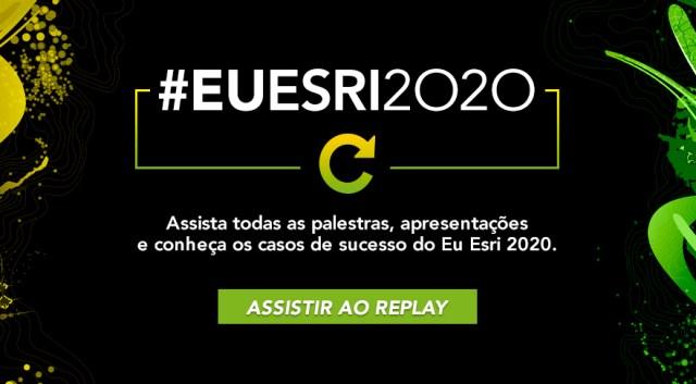 Assista ao replay do EU Esri 2020