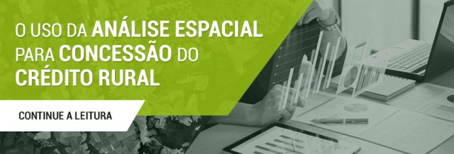 BlogPost-1-Uso-Analise-Espacial-Credito-Rural-CTA