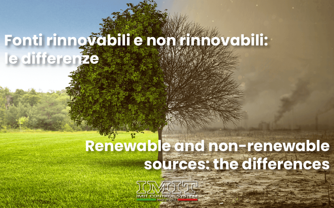 Renewable and non-renewable sources: the differences