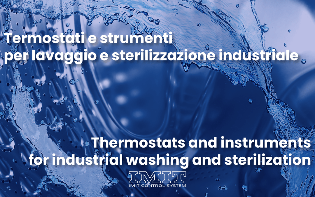 Thermostats and instruments for industrial washing and sterilization