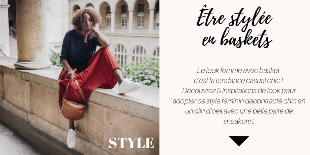 Look Femme avec Basket 5 façons de le porter avec style