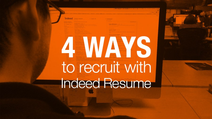 Four simple tips for hiring with Indeed Resume   Indeed Blog Thousands of employers  from small businesses to Fortune 500 companies  are  already using Indeed s fast and simple resume search engine