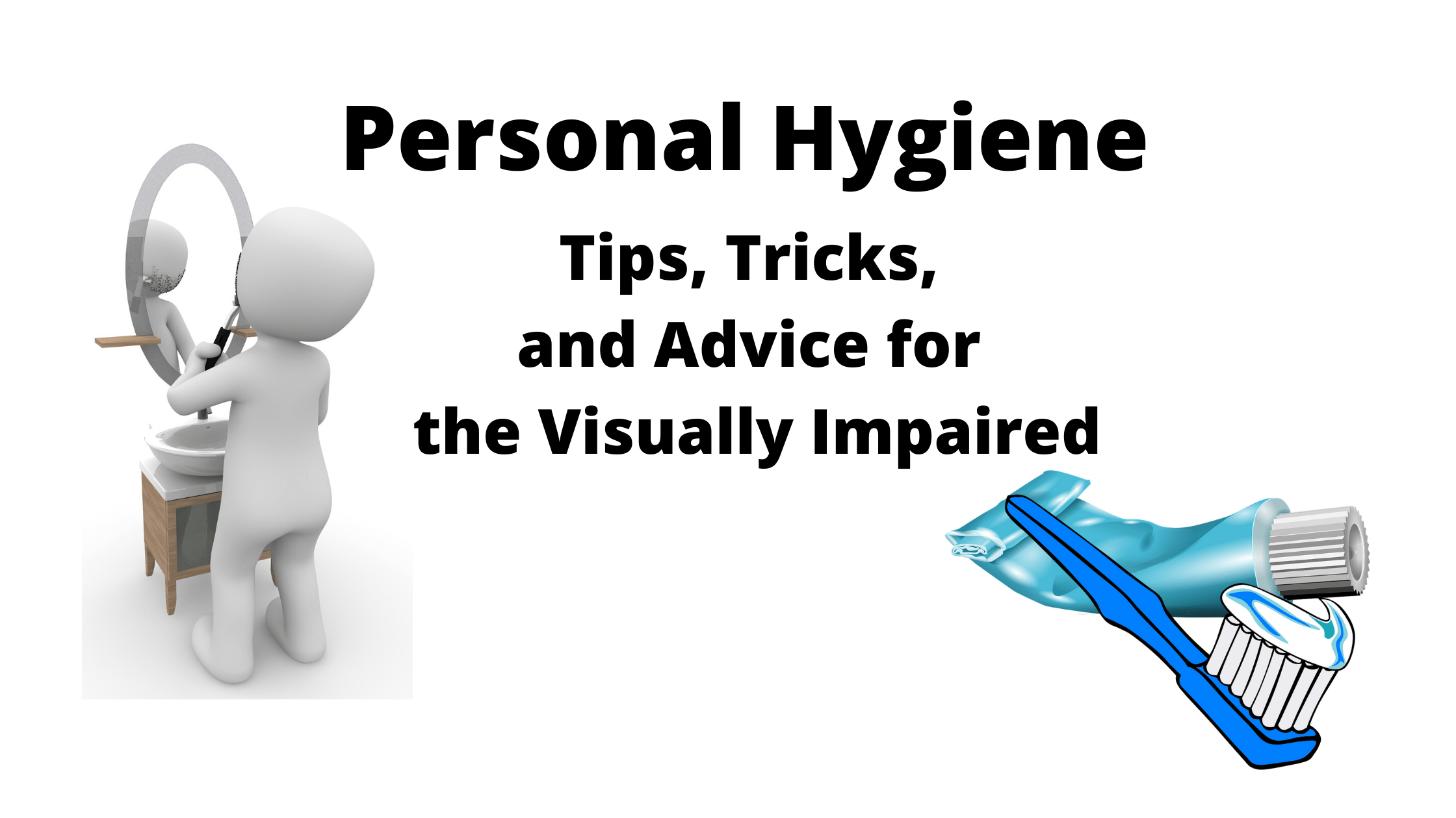 Personal Hygiene Tips Tricks And Advice For The