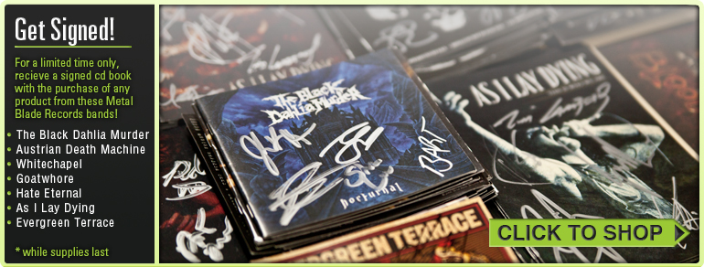 Free signed CD booklet from your favorite Metal Blade bands?!