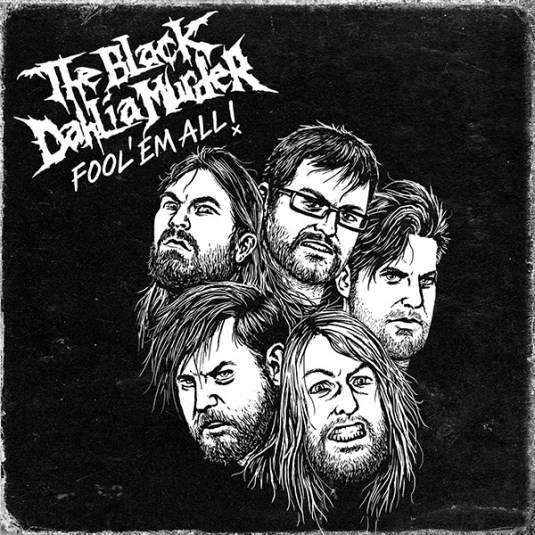 The-Black-Dahlia-Murder-Fool-Em-All