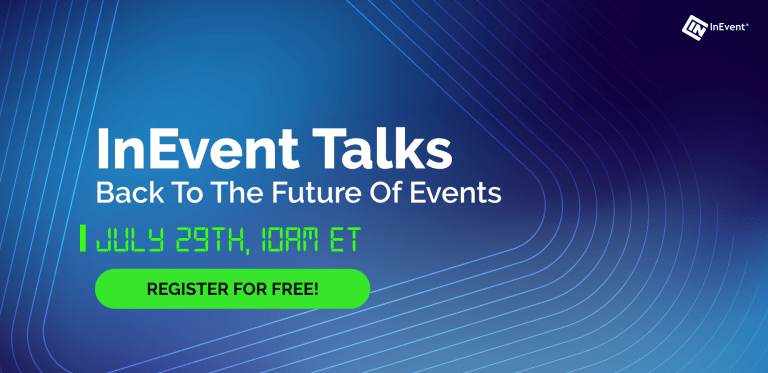 InEvent Talks Back to The Future of Event Planning