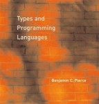 Pierce: Types and Programming Languages