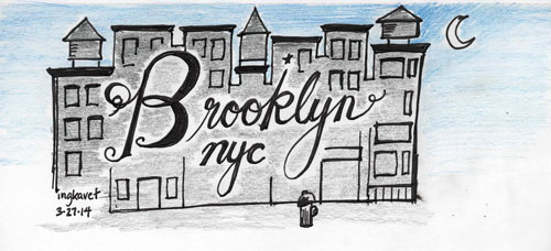 Day 3 of my Hand Lettering of Brooklyn NYC