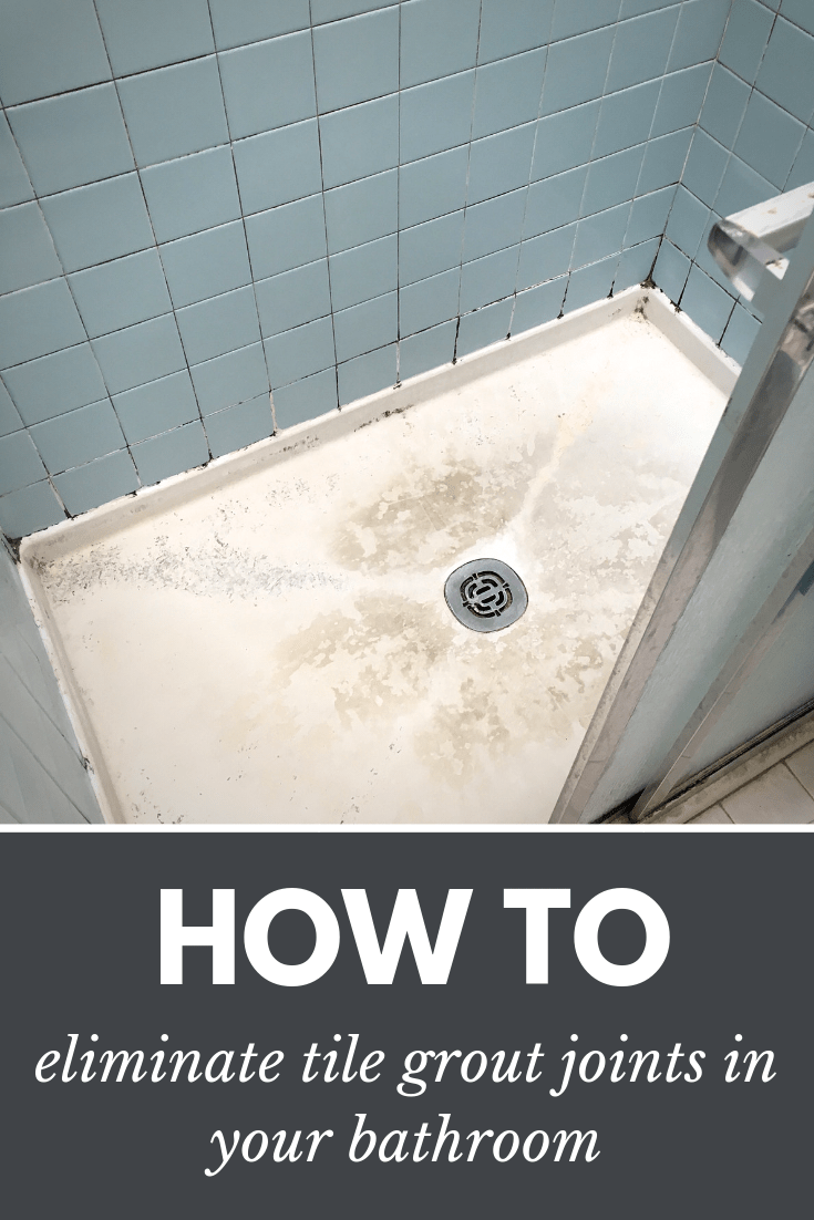 how to eliminate tile grout joints