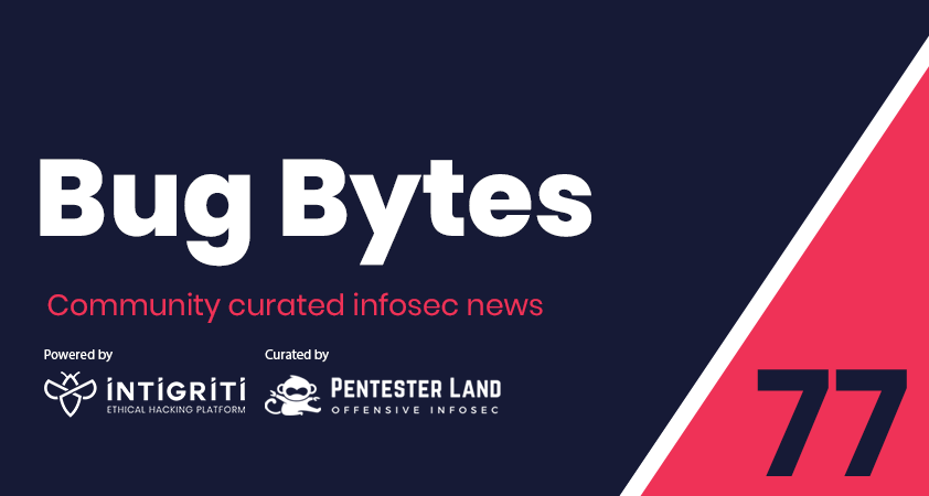 Bug Bytes #77 – Exploiting unexploitable XSS, Wordlists galore & RCE from any website with Bitdefender