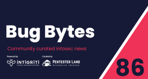 Bug Bytes #86 – Stealing local files with Safari, Prototype pollution vs HTML sanitizers & A hacker's mom learning bug bounty