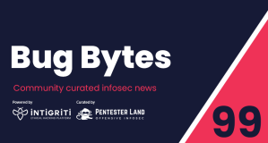 Bug Bytes #99 – Bypassing bots and WAFs, JQ in Burp & Smarter JSON fuzzing and subdomain takeovers