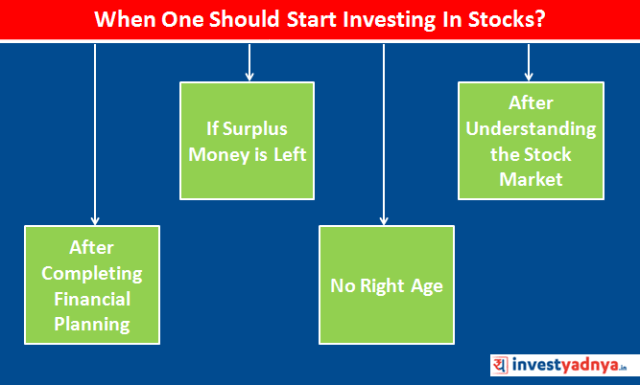 When One Should Start investing in Stocks?